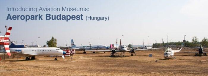 Aeropark Budapest, Hungary