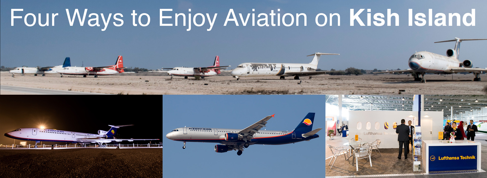 Four Ways to Enjoy Aviation on Kish Island