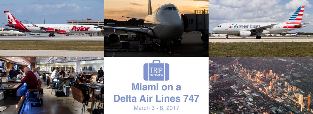 Trip Overview: Miami on a Delta 747