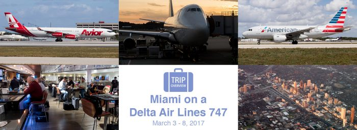 Trip Overview: Miami on a Delta 747