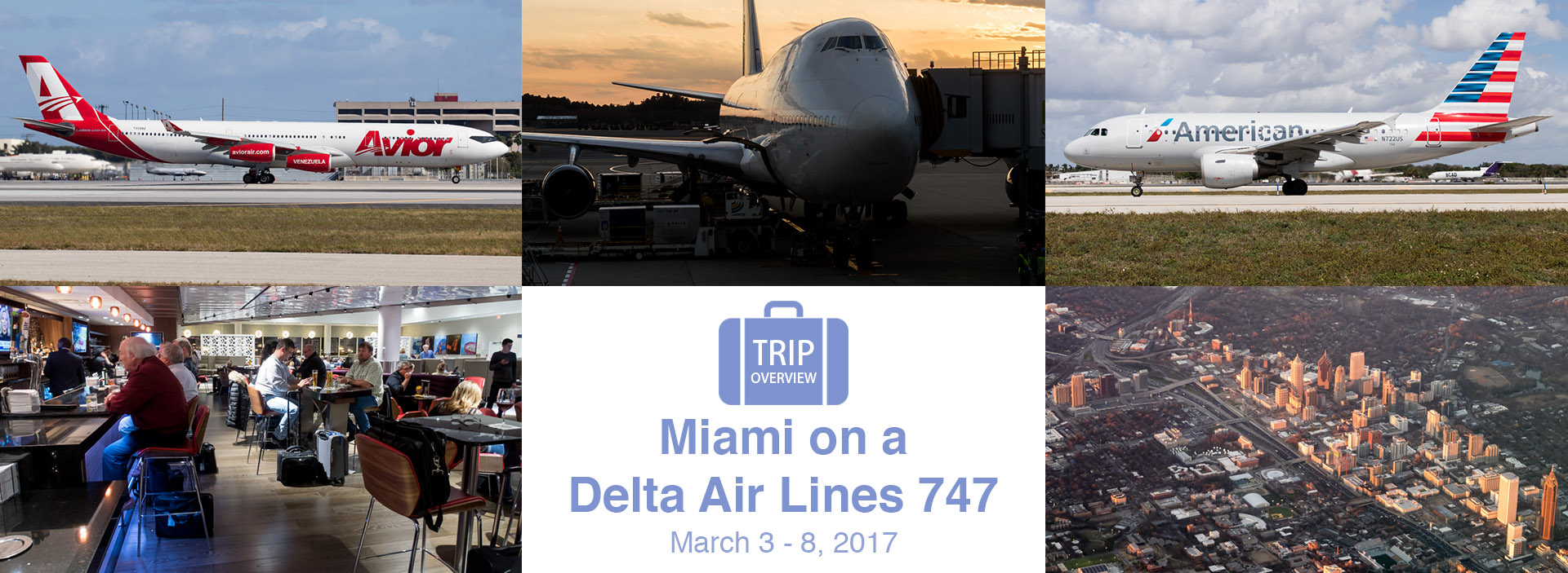 Trip Overview: Miami Spotting Trip on a Delta Air Lines 747