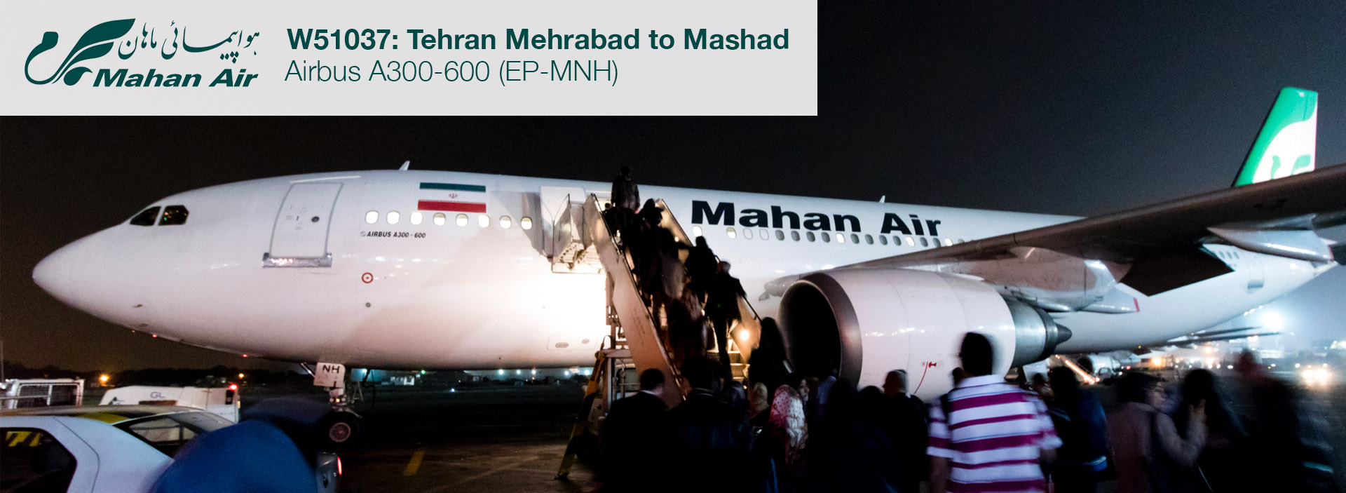 Flight Report: Mahan Air A300-600 from Tehran to Mashad