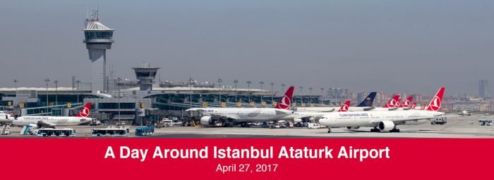 Spotting Report & Guide: A Day Around Istanbul Ataturk Airport