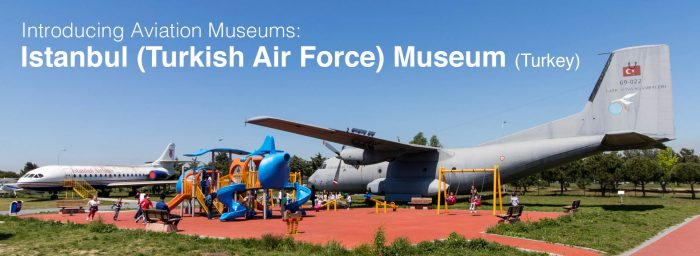 Aviation Museum: Turkish Air Force Museum (Istanbul, Turkey)