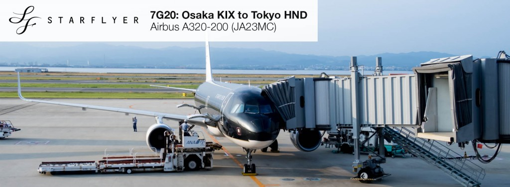 Flight Report: Starflyer A320 from Osaka KIX to Tokyo HND