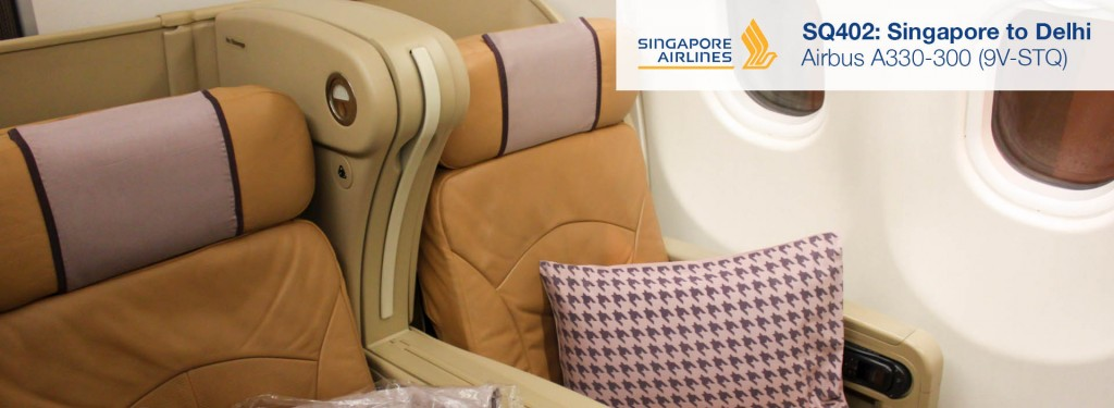 Flight Review: Singapore Airlines A330-300 Business Class from Singapore to Delhi