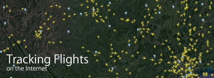 Why and How to Track a Flight or a Specific Aircraft on the Internet