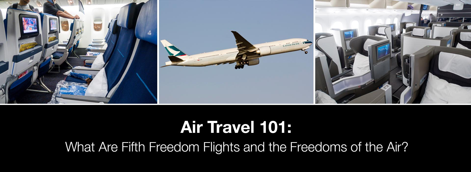 What Are Fifth Freedom Flights and the Freedoms of the Air?
