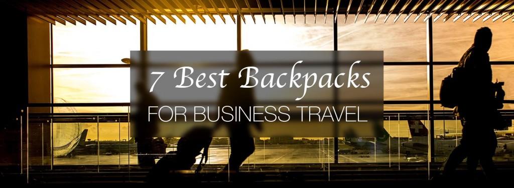 7 Best Backpacks for Business Travel