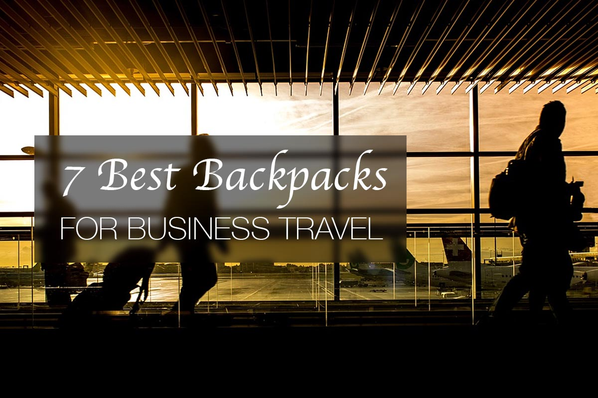 7 Best Backpacks for Business Travel