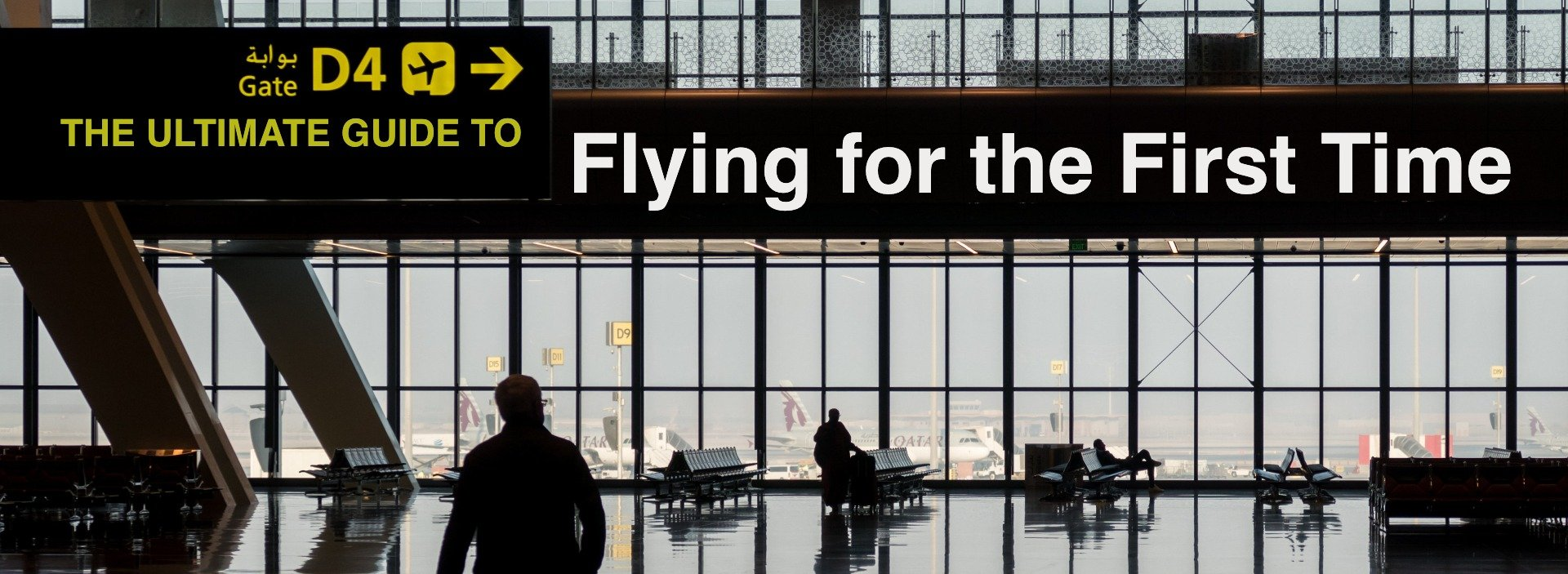 The Ultimate Step-by-Step Guide to Flying for the First Time