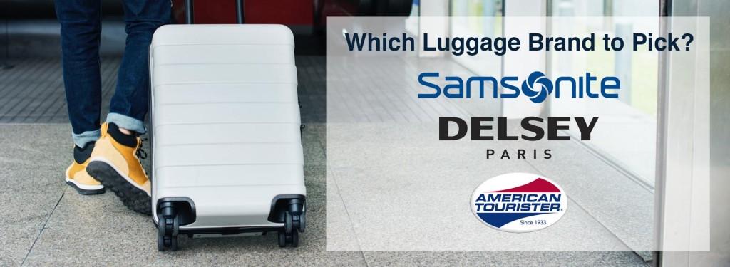 Samsonite vs. Delsey vs. American Tourister: Which Luggage Brand to Pick?