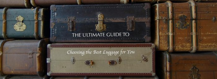 The Ultimate Guide to Choosing the Best Luggage for You