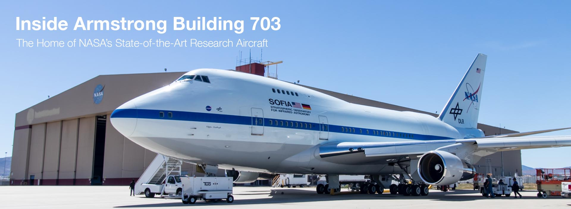 Inside Armstrong Building 703: The Home of NASA's State-of-the-Art Research Aircraft
