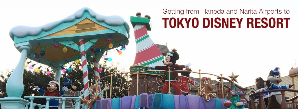The Best Way to Get from Haneda and Narita Airports to Tokyo Disneyland and DisneySea