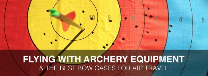 Flying with Archery Equipment: 4 Best Bow Cases for Air Travel & Other Things You Need to Know
